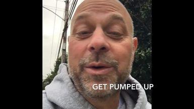 get pumped up